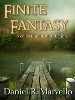 Finite Fantasy: a collection of short fiction