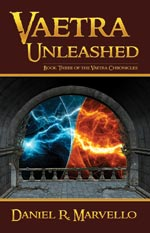 Vaetra Unleashed - Book Three of the Vaetra Chronicles
