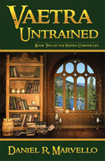 Vaetra Untrained - Book Two of the Vaetra Chronicles