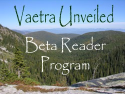 Vaetra Unveiled Beta Reader Program